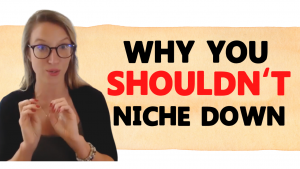 Coaching WITHOUT a Niche? 3 Reasons Why It's OK.